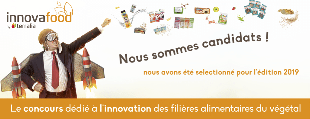 Candidate for Innovafood 2019 by TERRALIA competitiveness cluster Food, Well-Being, Naturalness